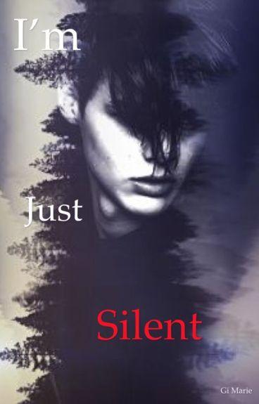 I'm Just Silent (Boyxboy)