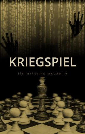Kriegspiel [Sequel to The Turing Test] by its_artemis_actually