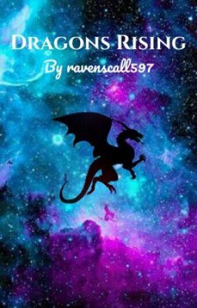 Dragons Rising by ravenscall597