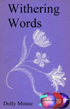 Withering Words  (Poetry) by dollymouse