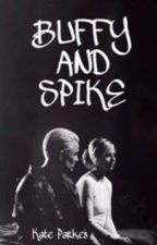 Buffy and Spike by officialkateparkes
