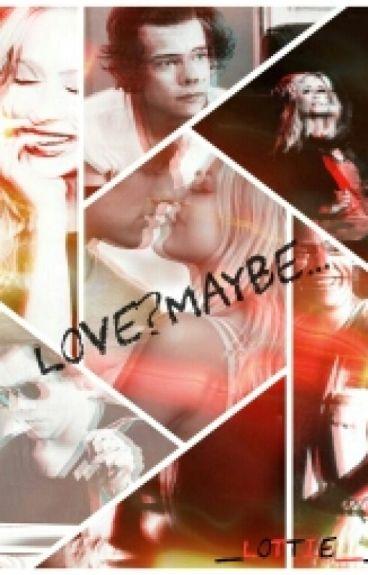 Love?Maybe...(Sequel di Love? Impossible)
