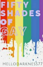Fifty Shades of Gay - An LGBTQ+ Celebration by HelloDarkness77