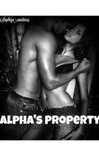 Alpha's Property. by Sophiya_Austin95