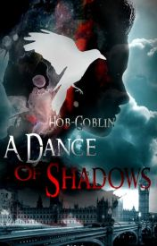 A Dance Of Shadows