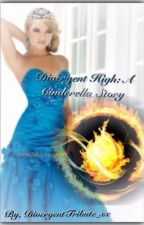 Divergent High: A Cinderella Story by Sharon_Carter