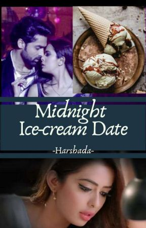 Midnight Ice-cream Date - DriKshit One Shot by LostInFictions