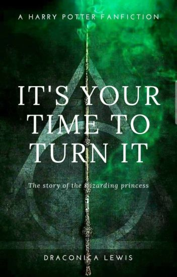 The Draconian Princess ( a Harry Potter Fanfiction