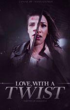 Love, with a Twist by ggracev19