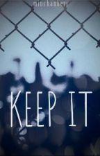 Keep It (MinChan)  by minchanberi