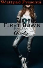 First Down for the Girls by TheRealOP