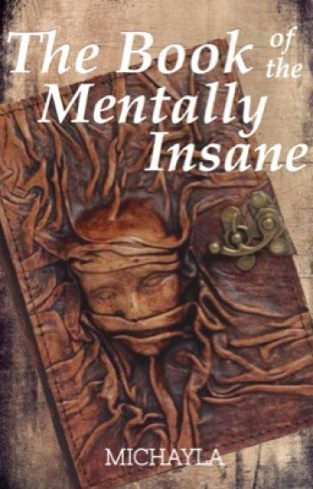 The Book of the Mentally Insane