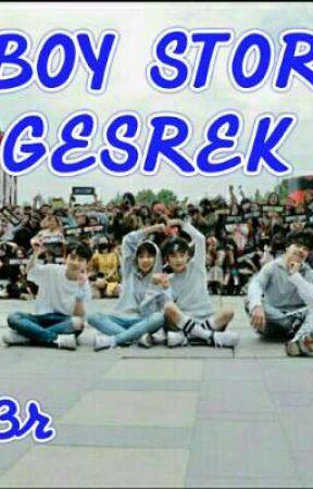 BOY STORY GESREK by dinda3r