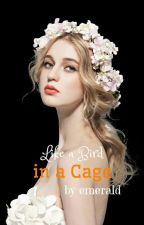 Like a Bird in a Cage by EMERALD_86