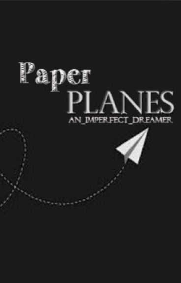 Paper Planes [Complete & Editing]