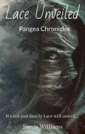 Lace Unveiled - Pangea Chronicles  by steviedawn