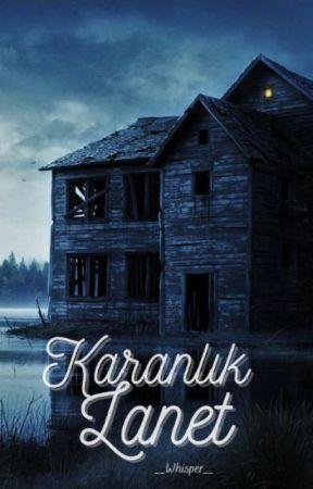 KARANLIK LANET by __Whisper__