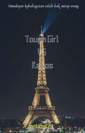 Tough Girl VS Ketos (Hiatus) by arland24
