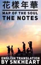 Map of the Soul: Persona HYYH NOTES (ENGLISH TRANSLATION) by SnKHeart