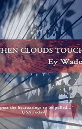 When Clouds Touch by EyWade