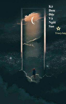 Đọc truyện [sci-fi] Kẻ đơn độc và ngôi sao