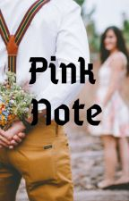 Pink Note by ann261993