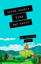 Seven Deadly Sins x Reader One Shots by MoonstoneMarble