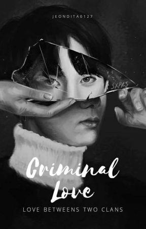 Criminal Love ✔️ by jeondita0127