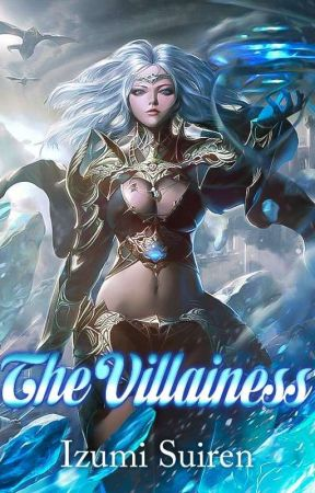 The Villainess by LizzannaWrites