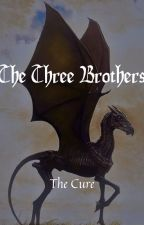 The Three Brothers: Book One by rahul24248