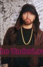 Eminem's UnderLove  by tigerberivan