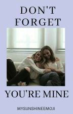 Don't Forget You're Mine || Jerrie by mysunshineemoji