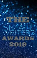 The Small Writers Awards 2019 |Open| by TheWritersAwards2019