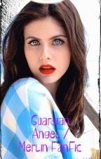 Guardian Angel I Merlin FanFic by Alltheocs