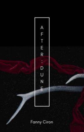 After:Dune by Fannychoubidou
