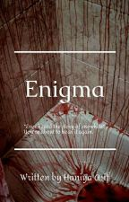 Enigma by HaniyaAsif