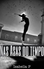 Nas Asas do Tempo by 1andagain
