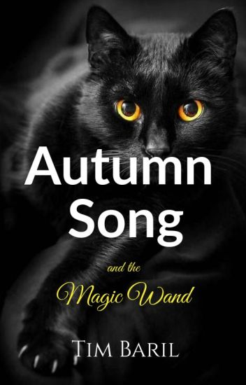 Autumn Song and the Magic Wand
