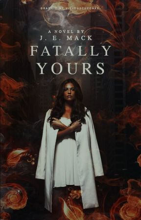 Fatally Yours || Slow Updates  by IntrovertedJEM