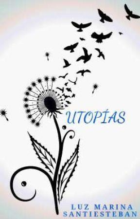 UTOPÍAS  by LUZMISANTI