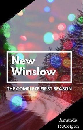 New Winslow - Season One by AmandaMcColgan