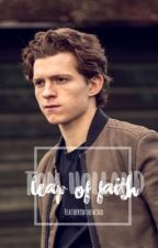 Leap of Faith | Tom Holland x Reader by Featherinthewind