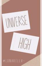 Universe High ||A Zodiac Story|| by Musa_Nova