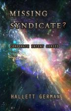 Corporate Intent #4: Missing Syndicate by HallettGerman