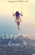 Life as we know it by impatientbooksboodle