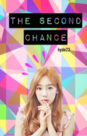 """The Second Chance"" [Taeny ver.]  by Hyde-23"