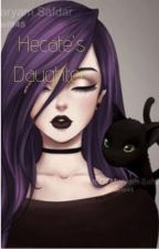 Hecate's Daughter. by trueriddle7474