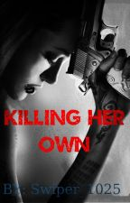 Killing Her Own by lozano_bear