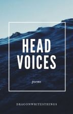head voices: poems by dragonwritesthings