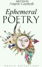 Ephemeral Poetry by Rabbianne
